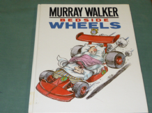 MURRAY WALKER - BEDSIDE WHEELS